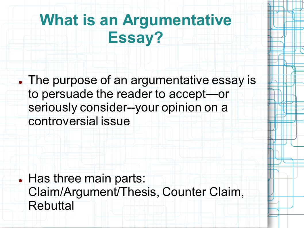 three main purposes of an essay Home » components of a successful essay components of a successful essay 1 thesis: an essay's main proposition a thesis should not be confused with a topic,.