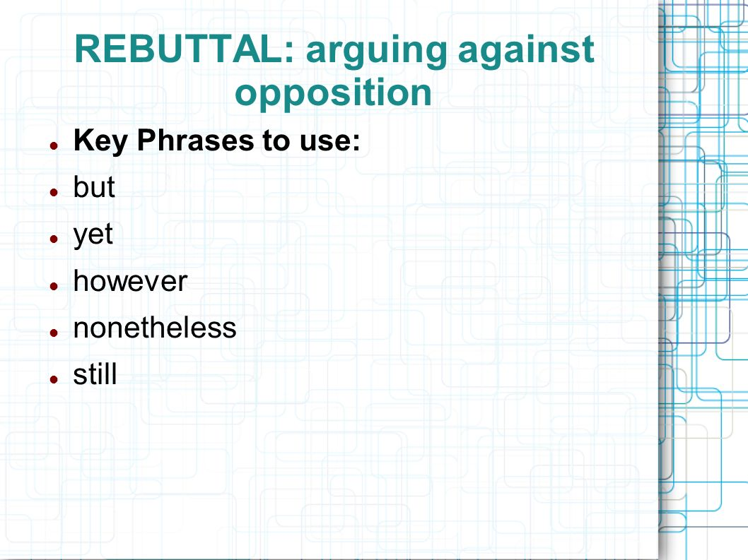 "arguing opposing position essay A position paper is the most common type of argumentative essay the writer argues in support of one ""side"" of a debate and argues against the ""opposing side(s)"" by pointing out flaws in their arguments or by offering counterarguments to refute their points."