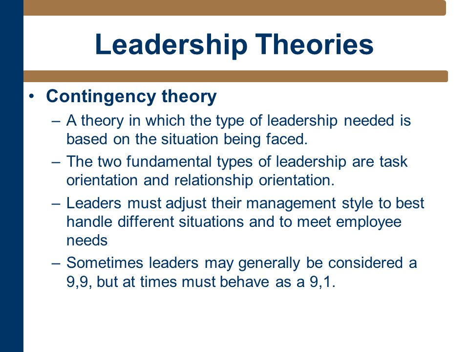 how might theories of leadership and No topic, probably, has been quite as exhaustively examined, studied, dissected, and discussed as leadership but much of the focus has been on how american.