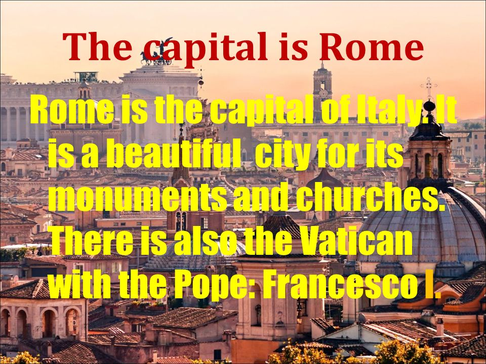 rome city big and beautiful singles Rome is beautiful and extremely interesting, an intriguing mixture of very ancient and very modern the traffic is intense,  rome is a big city and old.