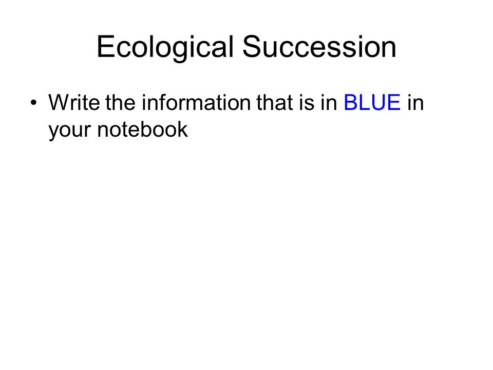 Write about ecological succession