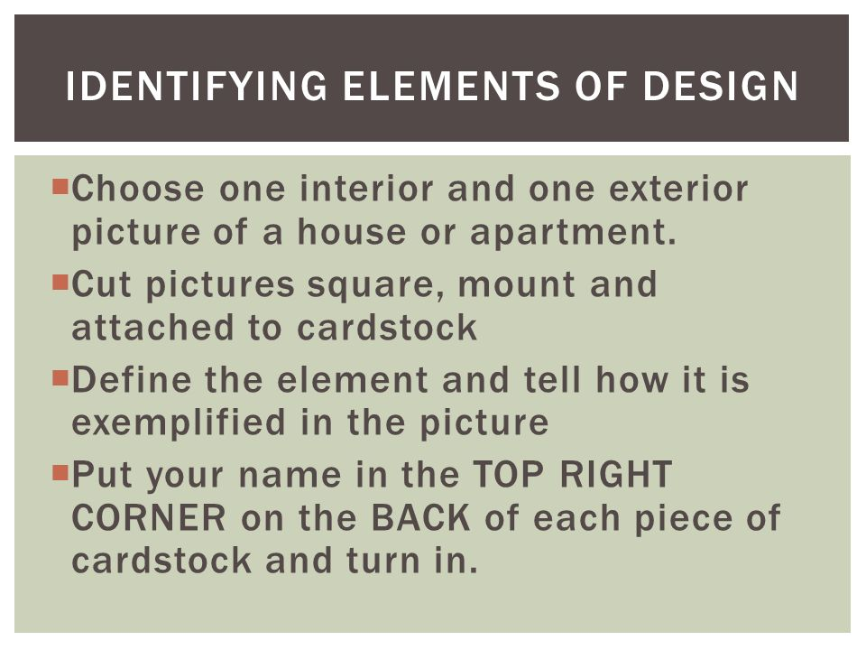 Define Elements Of Design : Objective apply the elements of design ppt video online