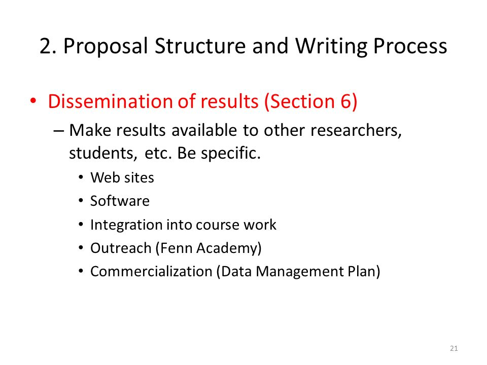 proposal writing process Whether submitting scholarly articles to academic journals or proposals to  funding agencies, peer review ensures that a fair, transparent process is  employed in.
