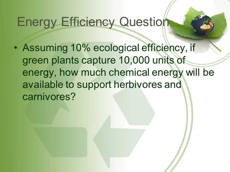 Energy Efficiency Question