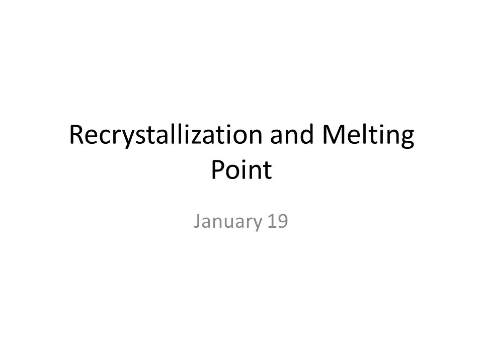 purity and purification of solids melting points In-situ regrowth and purification by zone melting of organic single-crystal thin films yielding significantly enhanced optoelectronic perfection and purity are.