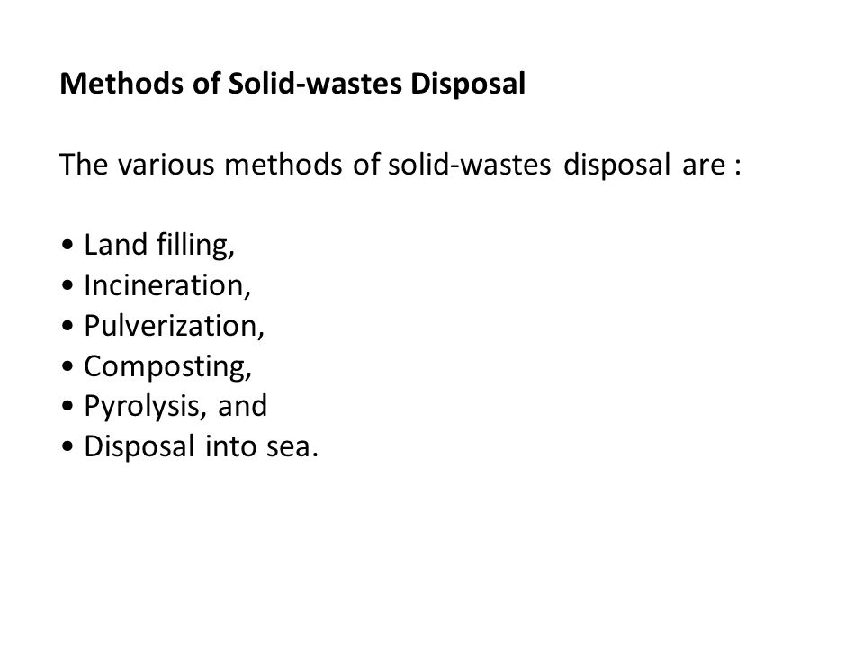 Methods of Solid-wastes Disposal