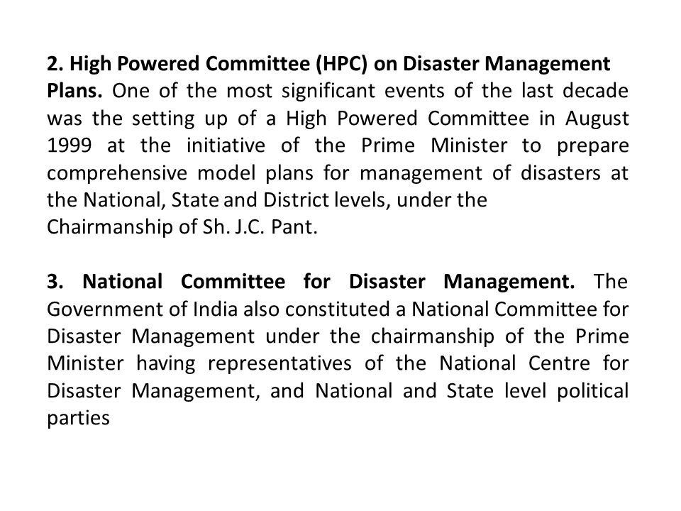 2. High Powered Committee (HPC) on Disaster Management