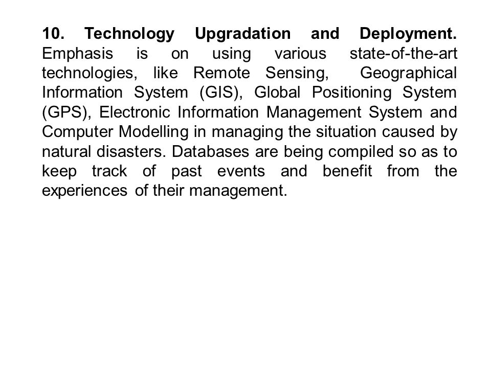 10. Technology Upgradation and Deployment