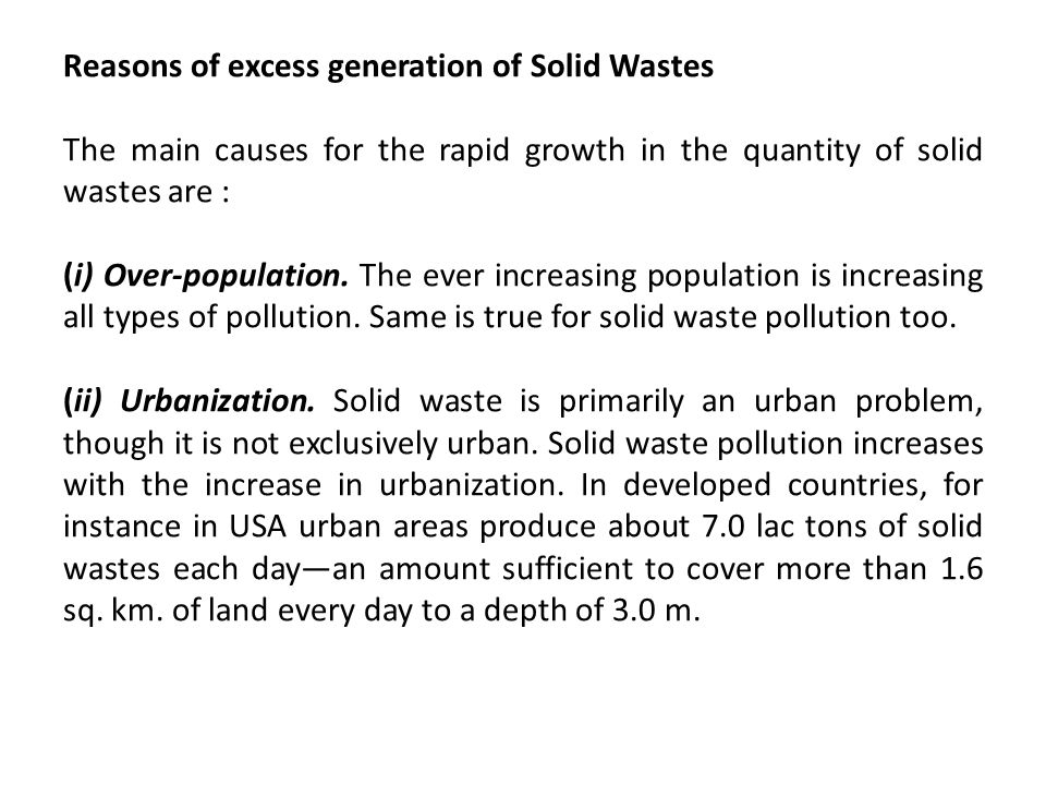 Reasons of excess generation of Solid Wastes