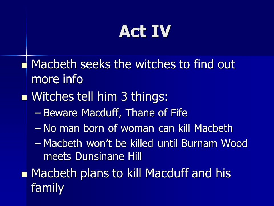 macbeth macduff and the witches essay Similarities/differences of macbeth, banquo, and macduff essay a+  if the  witches never told macbeth that it was fate for him to be king, he never would  have.