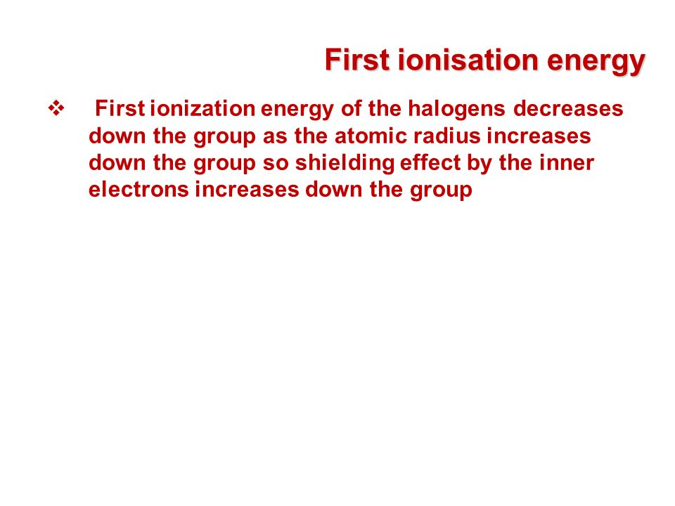 First ionisation energy