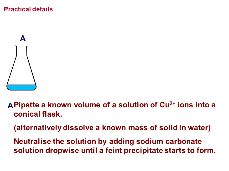 (alternatively dissolve a known mass of solid in water)