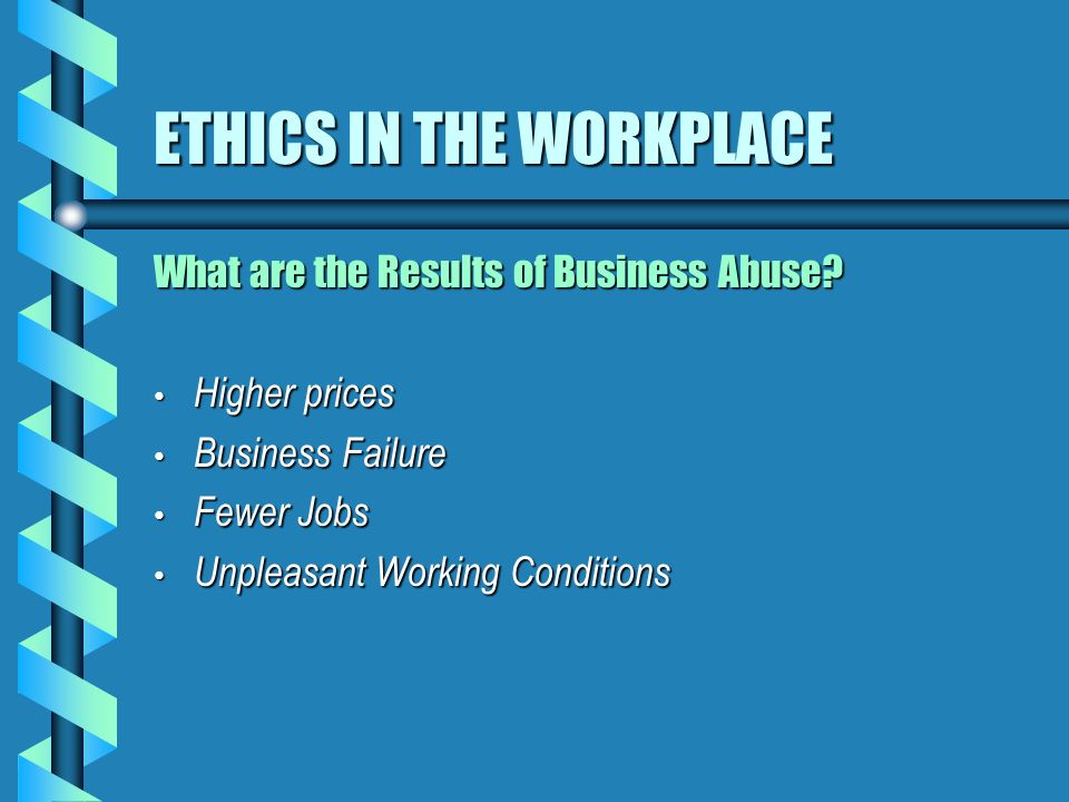 ethics workplace 4 The company is committed to uphold ethical  also expected to perform their  work with honesty and.