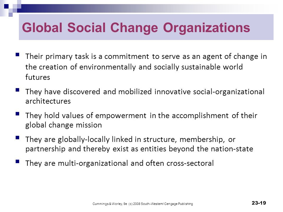 social organization change Communication and change in social and organizational contexts this will consist of a major response to the professor prompt and a series of responses to what other students.