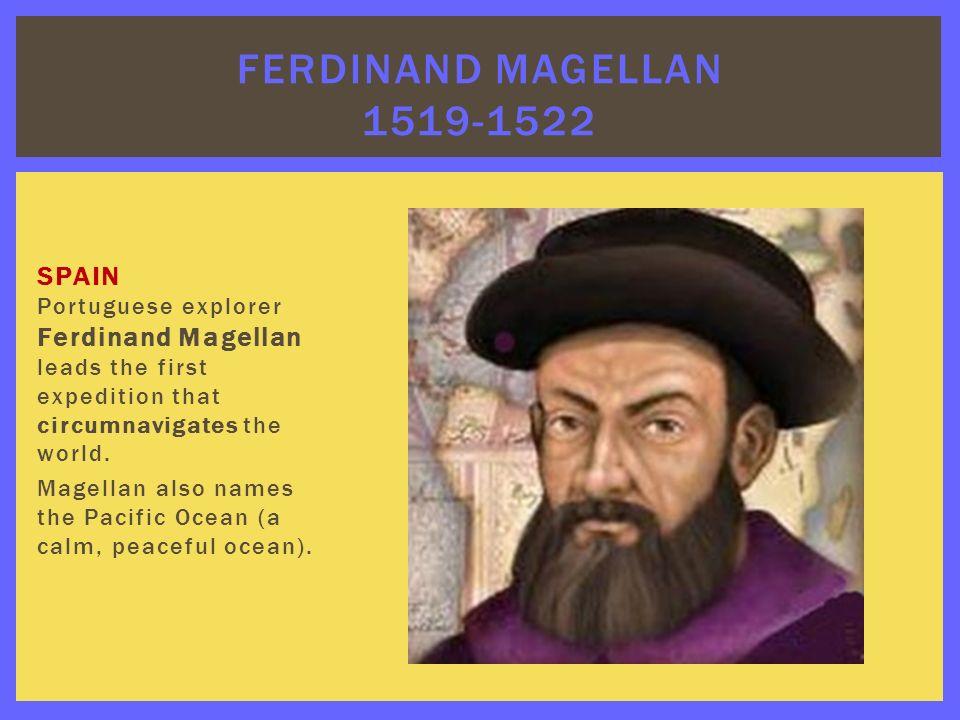 Ferdinand Magellan Portuguese Explorer: The Age Of Exploration Ppt Download