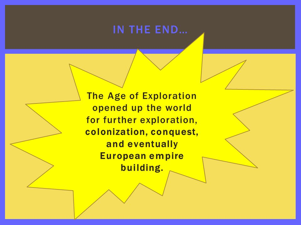 Age Of Exploration Ppt: The Age Of Exploration Ppt Download