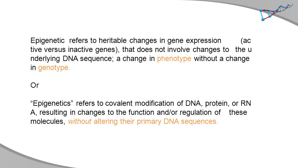 Methylation refers to the study