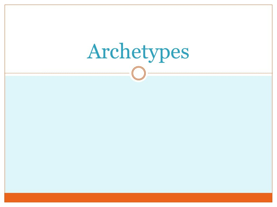 Archetypes PowerPoint Presentation, PPT - DocSlides