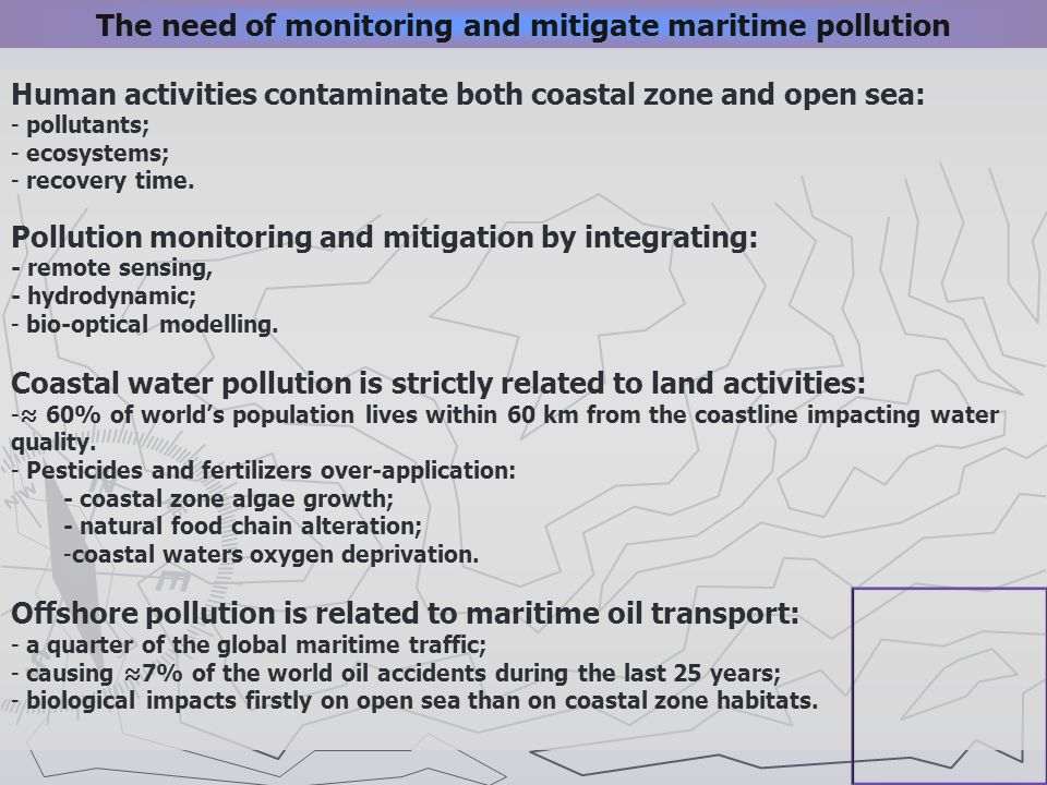 The need of monitoring and mitigate maritime pollution