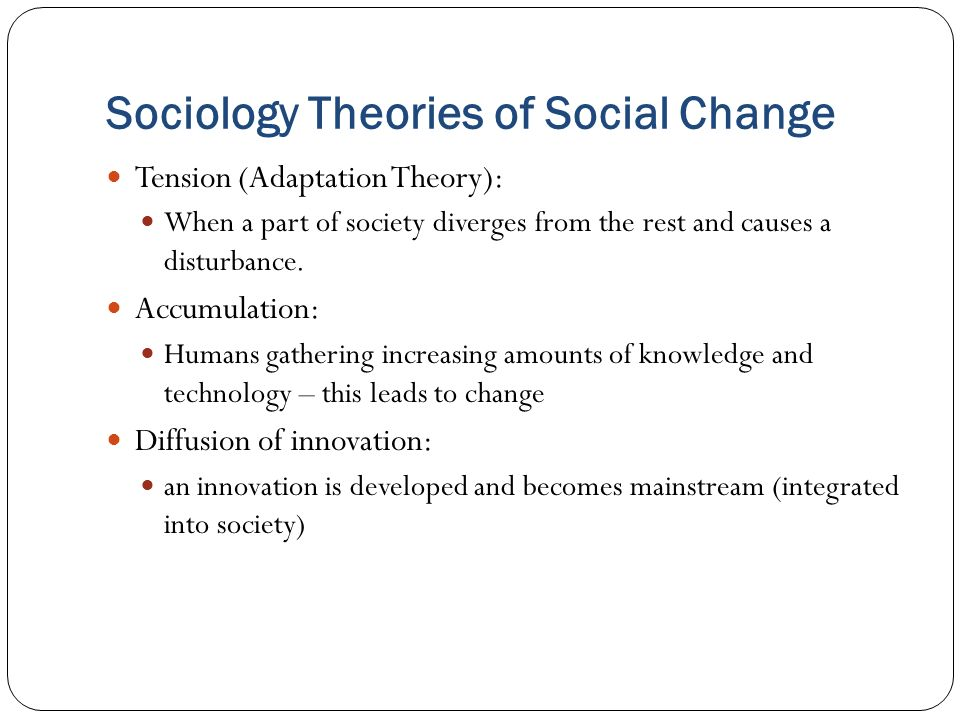 "6 Most Important Theories of ""Social Change"""