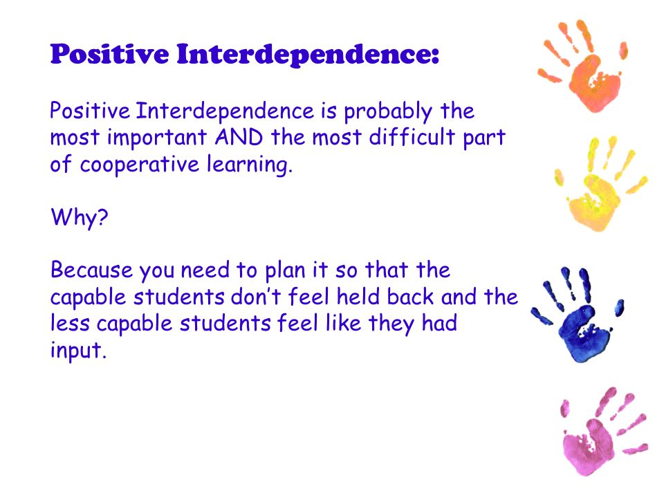 Positive Interdependence: