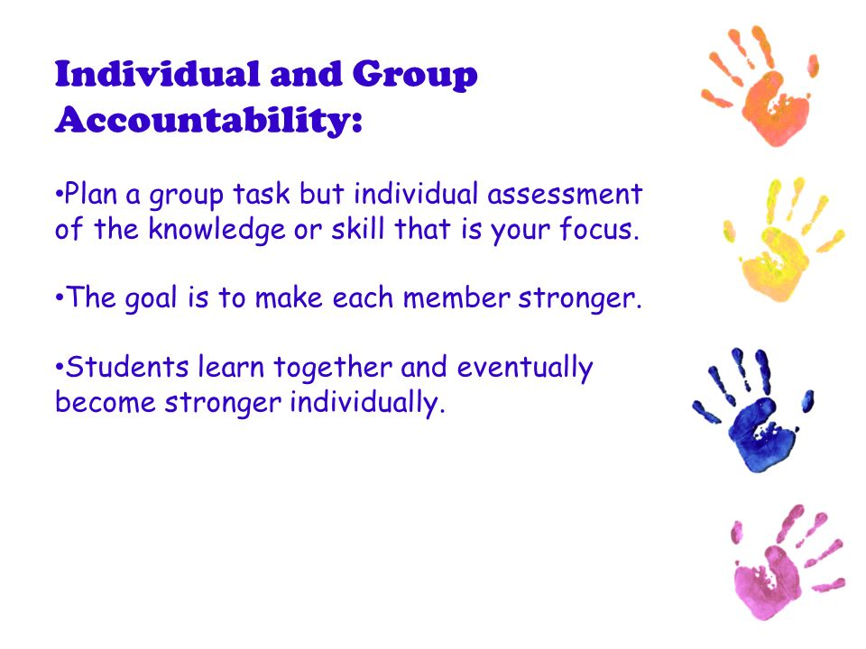 Individual and Group Accountability: