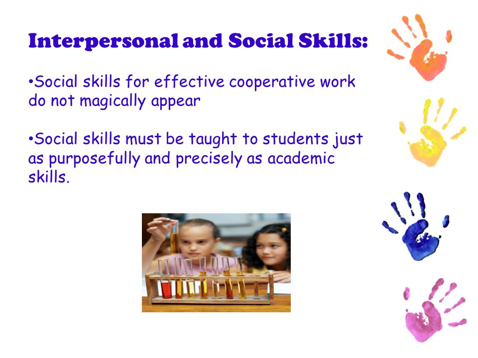 Interpersonal and Social Skills: