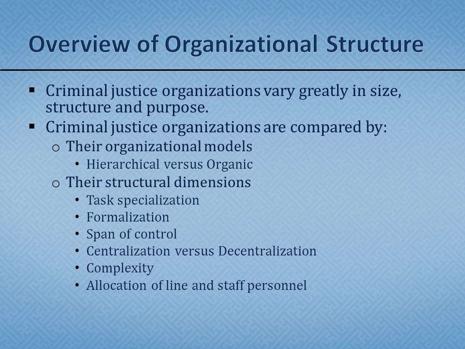leadership vs management criminal justice organizations Leadership in criminal justice leadership in any organization is directly related  to the overall  having strong leaders in place promotes organization,  management, productivity,  leaders vs managers: the law enforcement  formula.