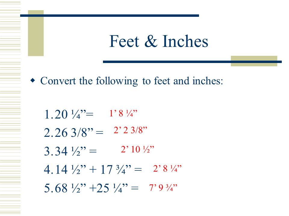 meters = feet. Step 2: Convert the decimal feet to inches An answer like