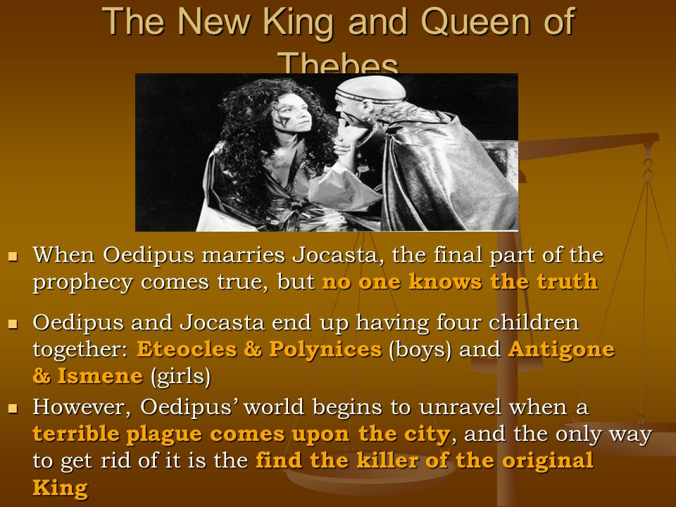 oedipus the king and thebes Oedipus calls tiresias, the blind prophet, to help him in his quest, but when the old man refuses to reveal the painful truth to oedipus, the king becomes angered, causing tiresias to say that it is oedipus himself who pollutes the city and is the murderer of laius.