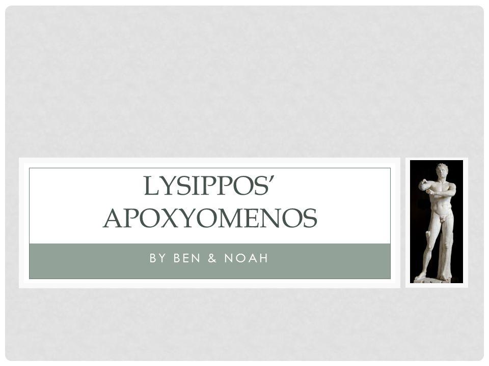 Lysippos' Apoxyomenos - ppt video online download  Lysippos' Apo...