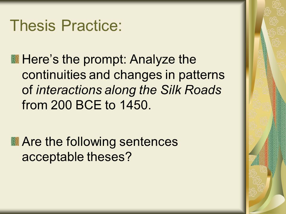 changes and continuites in patterns of interactions along the silk road from 200 bc to 1450 ce Frq friday: analyze continuities and changes in patterns of interactions along the silk roads from 200 bce to 1450 ce read/study for unit 3 test read/study study read read  benchmark test and pre-read: sources from the silk road.