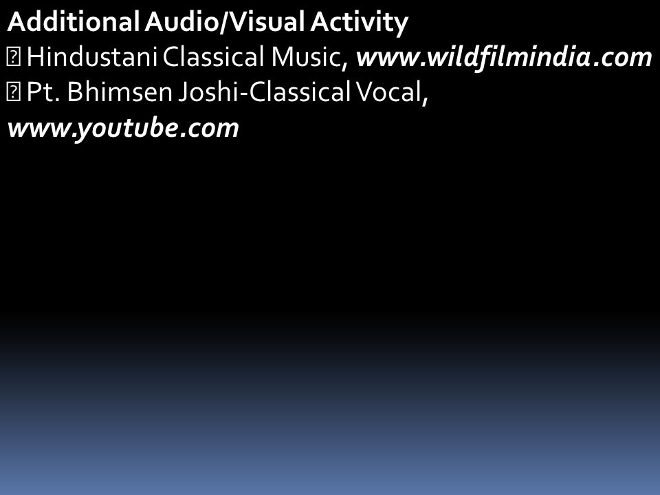 Additional Audio/Visual Activity