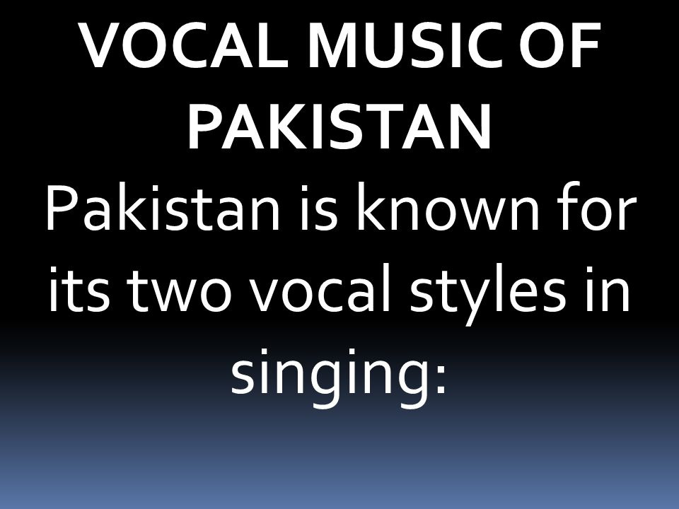 VOCAL MUSIC OF PAKISTAN