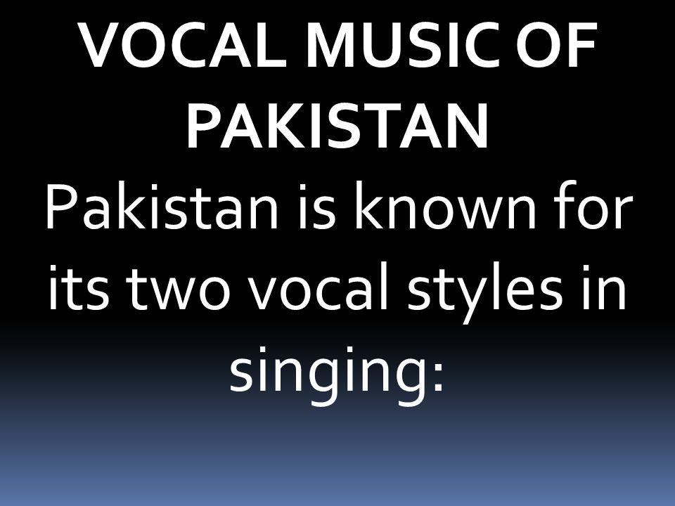 VOCAL MUSIC OF PAKISTAN