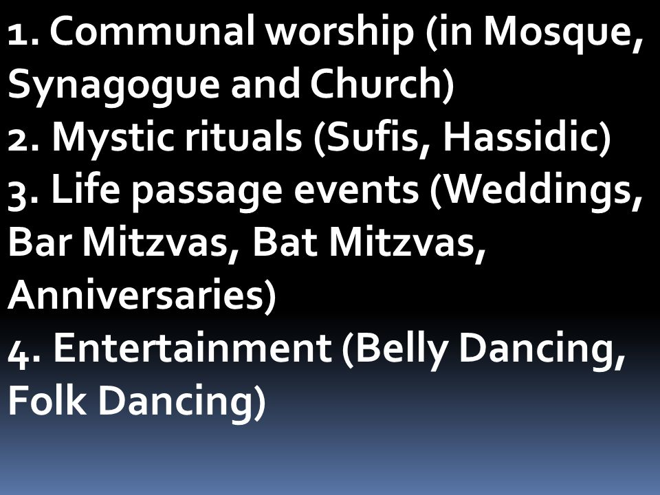 1. Communal worship (in Mosque, Synagogue and Church)