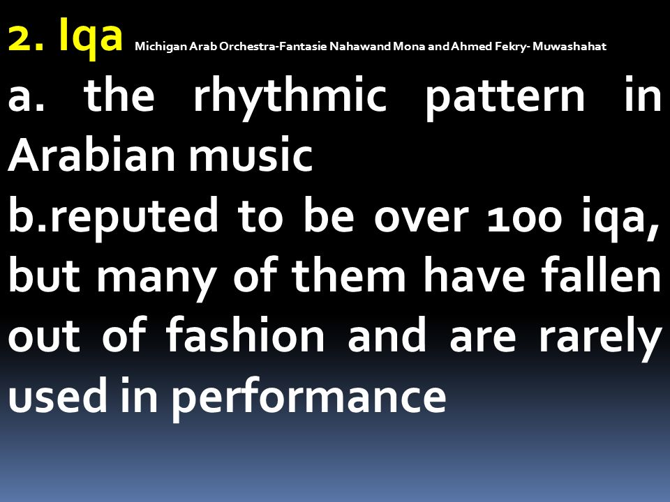 2. Iqa Michigan Arab Orchestra-Fantasie Nahawand Mona and Ahmed Fekry- Muwashahat