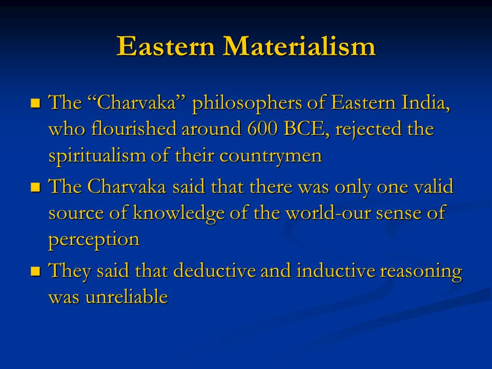 The charvakas indian philosophers