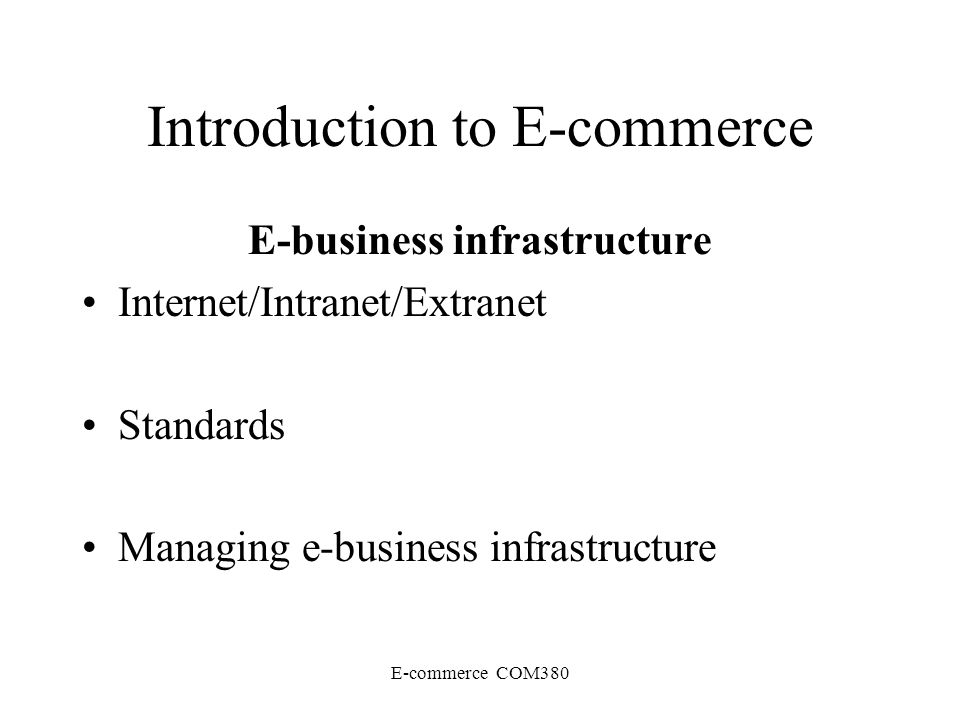 introduction to internet and e business Introduction to e-business it is widely acknowledged today that new technologies, in particular access to the internet, tend to modify communication between the different players in the.