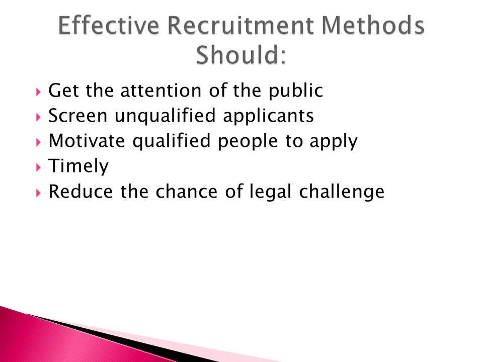 evaluate the effectiveness of the recruitment and selection techniques in two organizations Effective employee selection methods july 18 the of the most effective, valid methods of using any of these three methods would be better than evaluating.