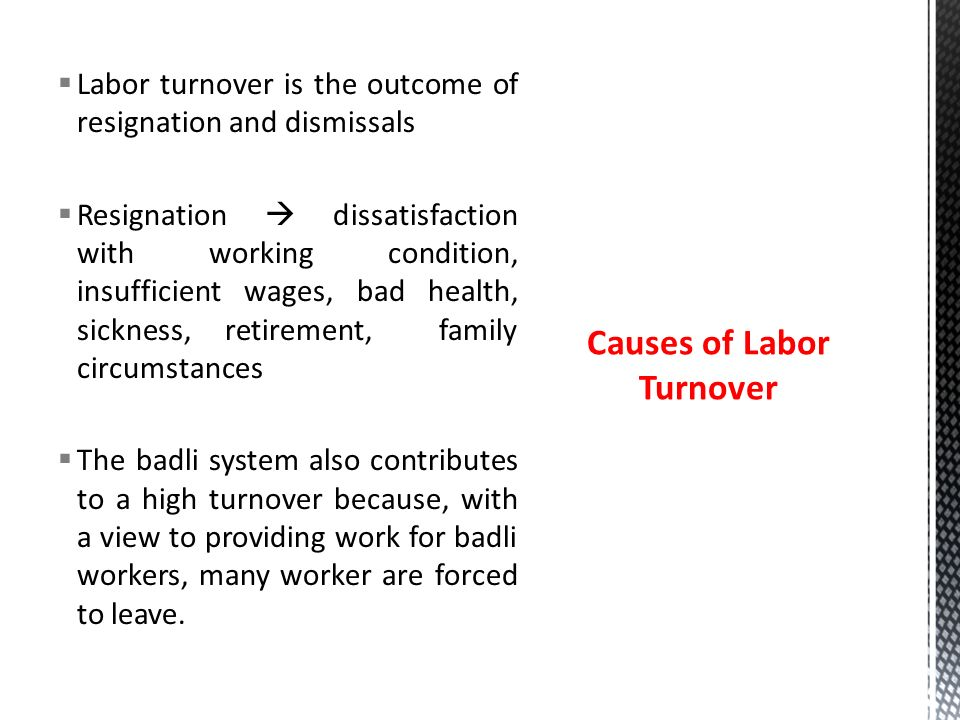causes of high labour turnover But, when the rate of labour turnover is considered high, then every effect should be made to reduce it also read : 6 ways to reduce labour turnover the following measures may be adopted to.