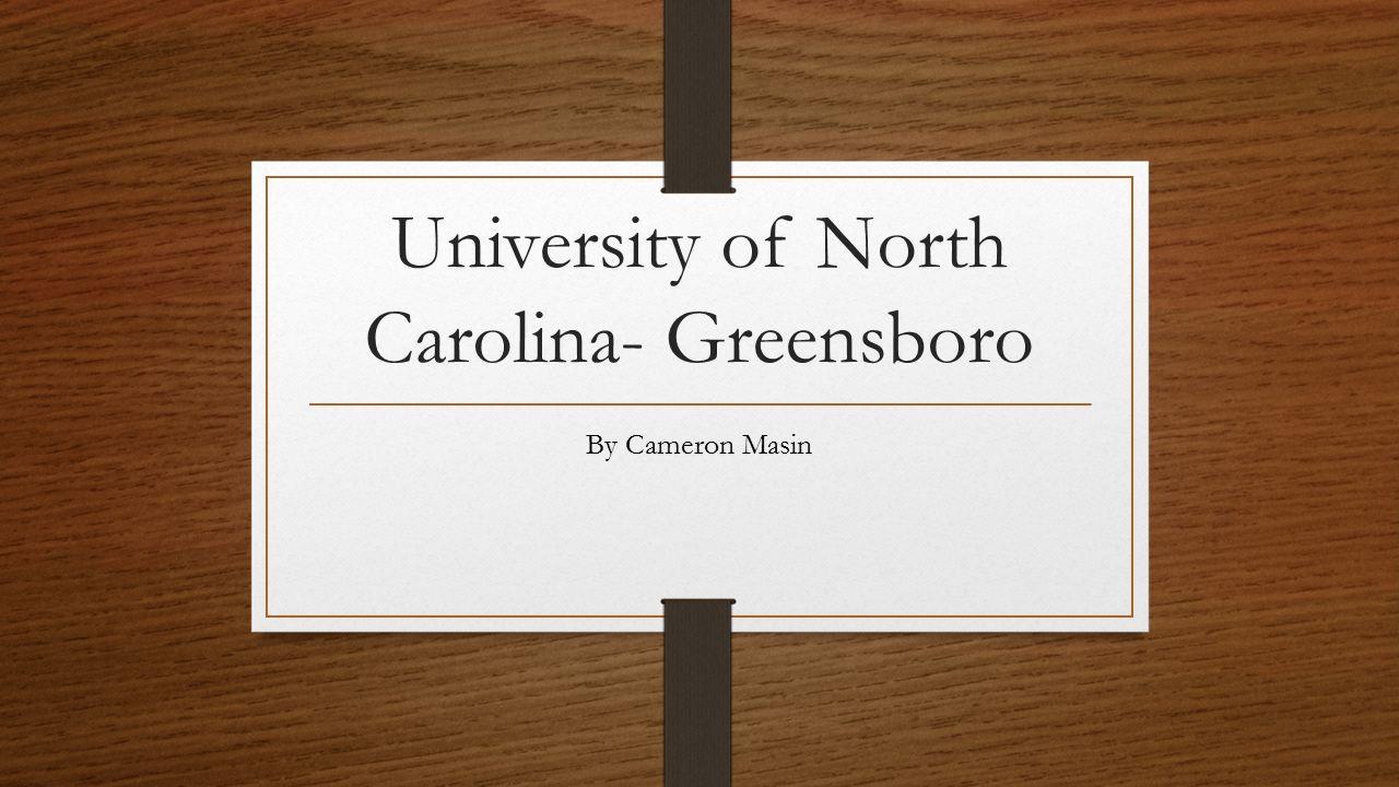 University of North Carolina- Greensboro