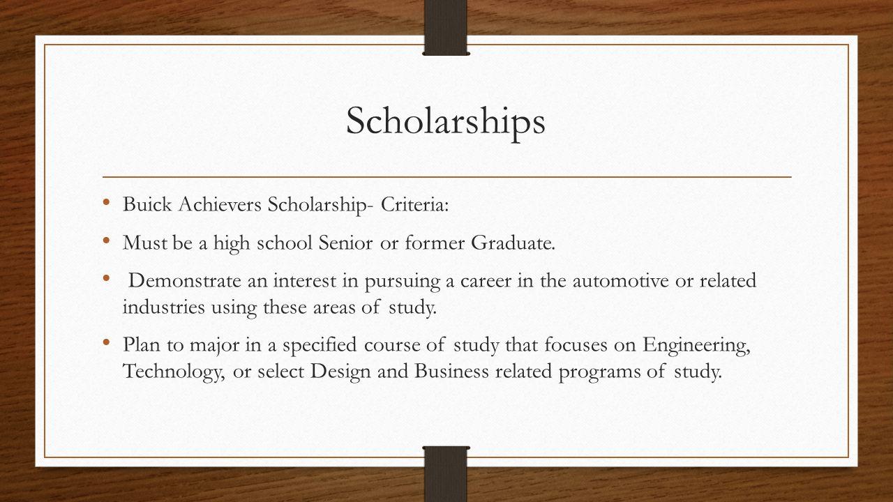 Scholarships Buick Achievers Scholarship- Criteria: