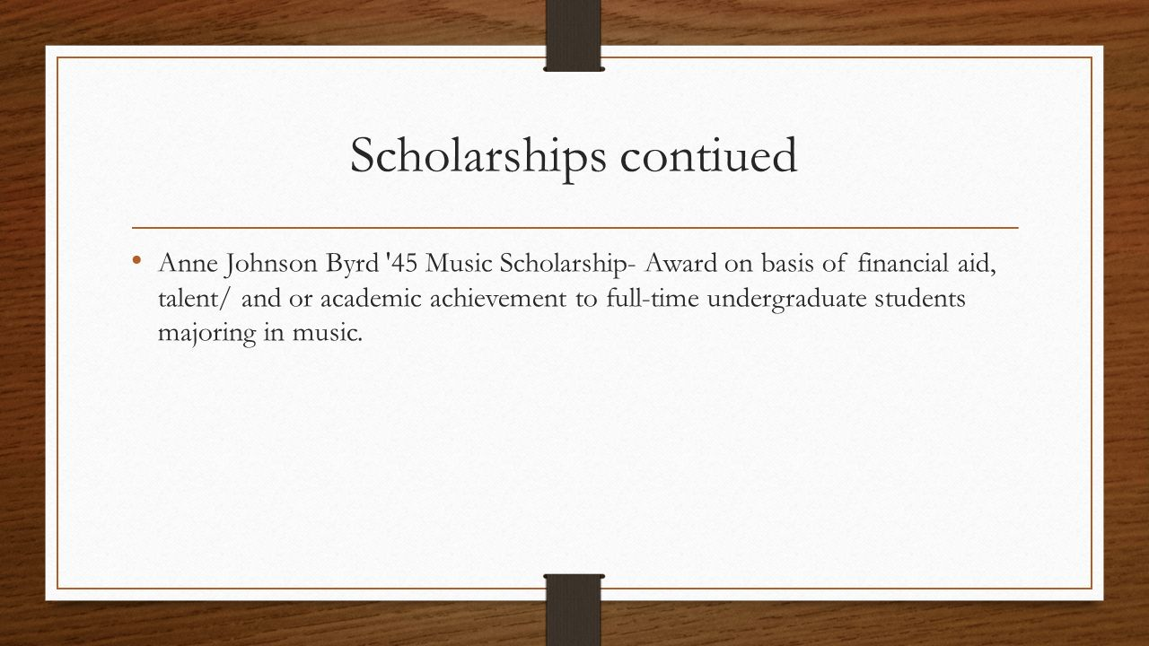 Scholarships contiued