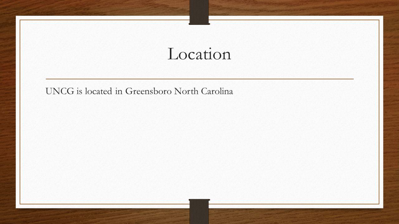 Location UNCG is located in Greensboro North Carolina