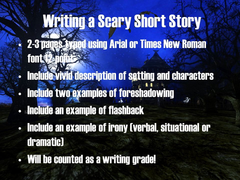 Writing a Scary Short Story - ppt video online download