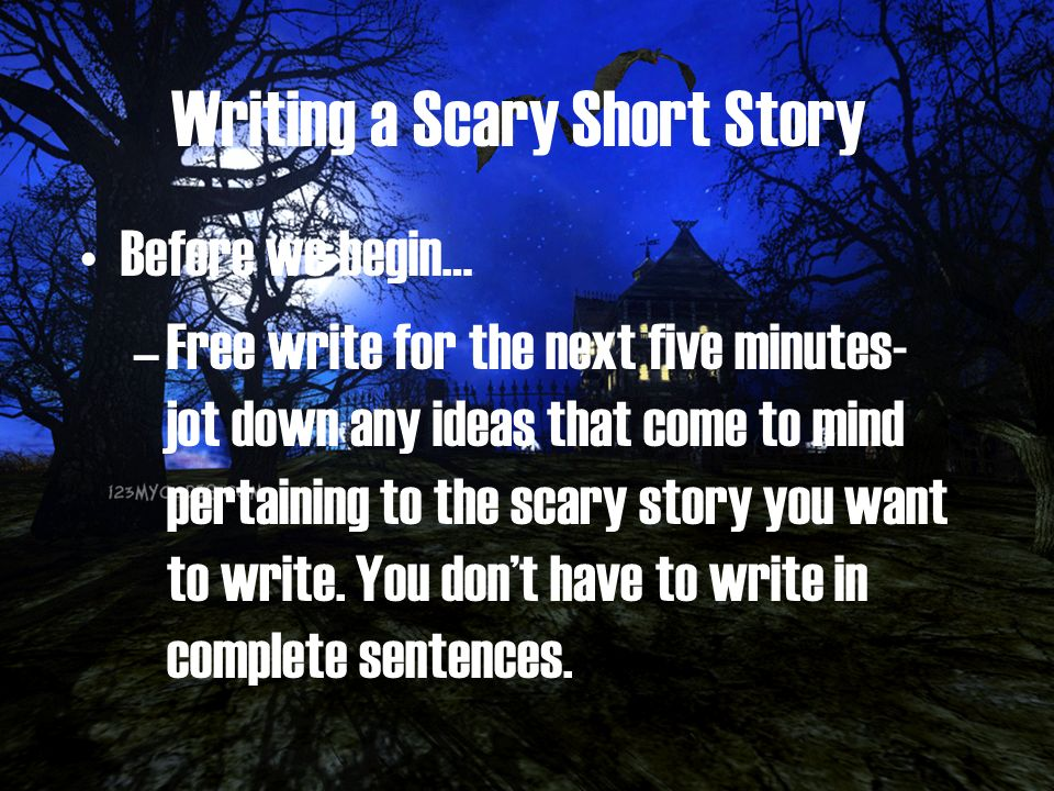 Let's Get Freaky: How to Write a Scary Story