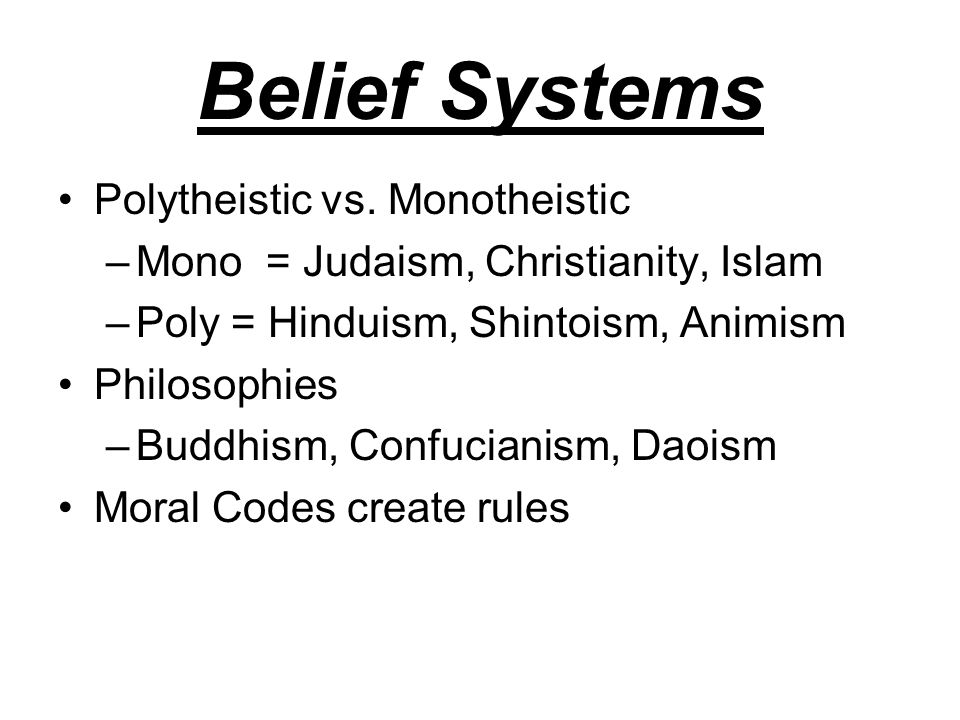 belief systems islam and hinduism Most of these polytheistic religions haven't had violent conflicts, with the exception of hinduism and christianity taoism and hinduism believe that you should respect other religions and belief systems.
