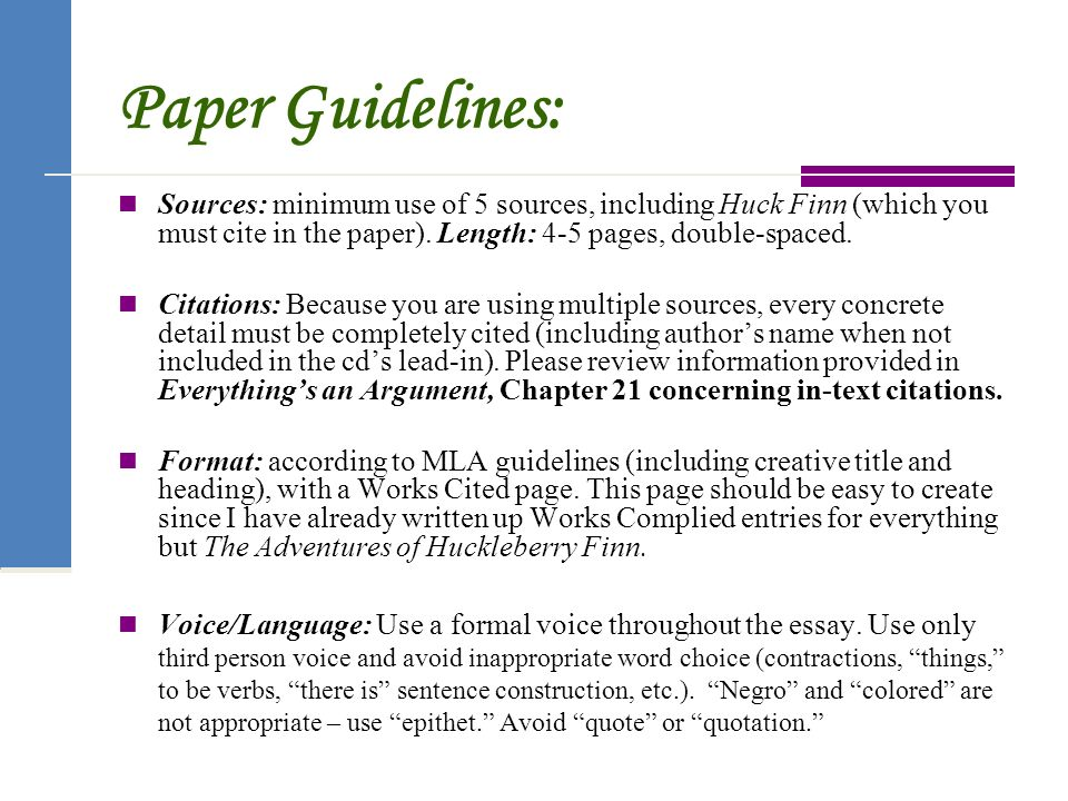 adventures of huckleberry finn ppt  paper guidelines sources minimum use of 5 sources including huck finn which