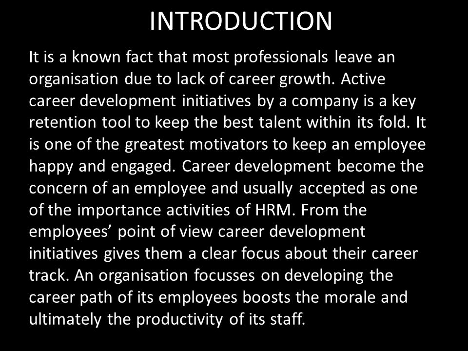 an introduction to the progression of ones career Sample student pdc 124, online career research paper the career that i had in mind when i first began college was one in counseling psychology.